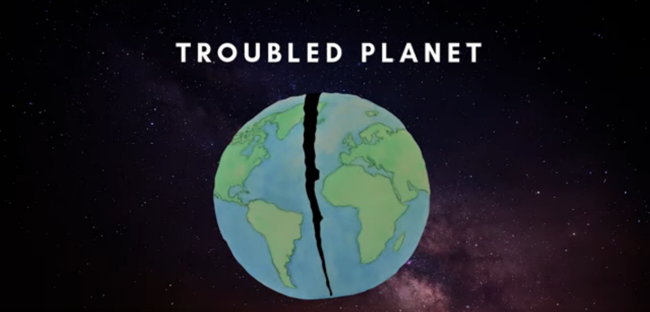 Troubled Planet